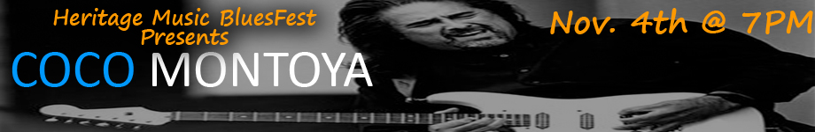 Coco Montoya presented by Heritage Music BluesFest
