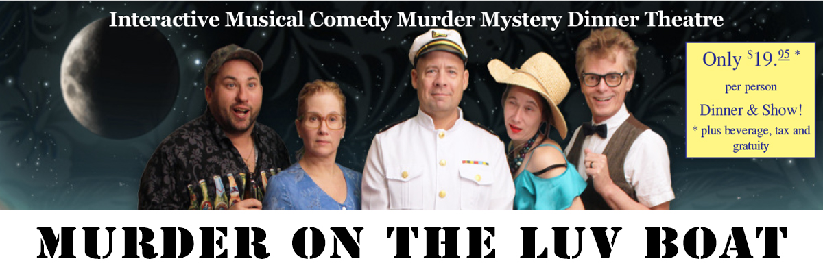 Interactive Musical Comedy Murder Mystery Theatre